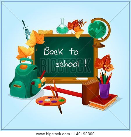 Classroom blackboard, decorated by orange autumnal leaves with book, pencil, ruler, backpack with school supplies, globe, palette with paintbrush, laboratory flask and compasses. Back to school design