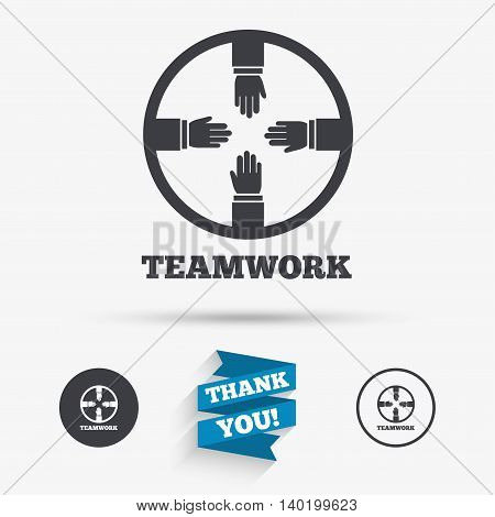 Teamwork sign icon. Helping Hands symbol. Group of employees working together. Flat icons. Buttons with icons. Thank you ribbon. Vector