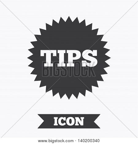 Tips sign icon. Star symbol. Service money. Graphic design element. Flat tips symbol on white background. Vector