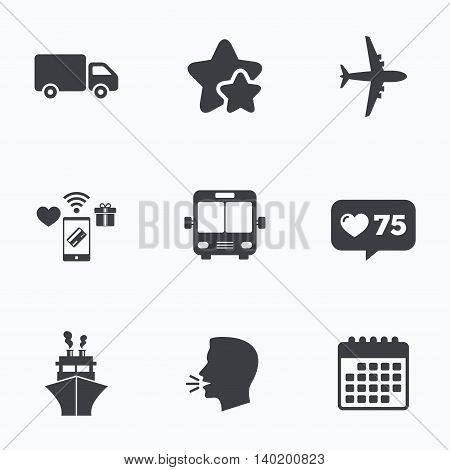 Transport icons. Truck, Airplane, Public bus and Ship signs. Shipping delivery symbol. Air mail delivery sign. Flat talking head, calendar icons. Stars, like counter icons. Vector