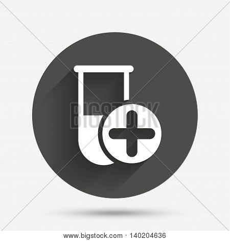 Medical test tube sign icon. Add new test with plus. Laboratory equipment symbol. Circle flat button with shadow. Vector