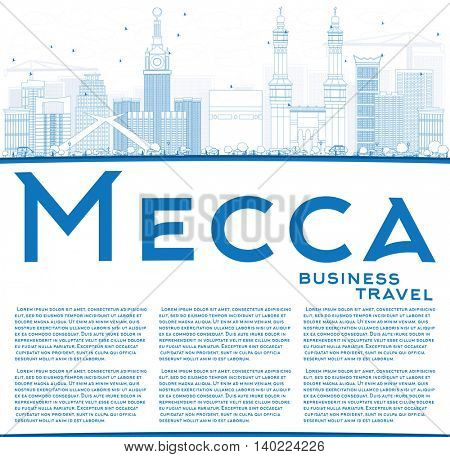Outline Mecca Skyline with Blue Landmarks and Copy Space. Travel and Tourism Concept with Historic Buildings. Image for Presentation Banner Placard and Web Site.