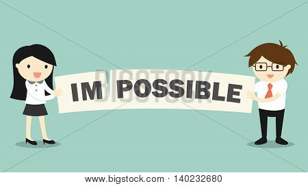 Business concept, Business woman and businessman with impossible to possible concept. Vector illustration