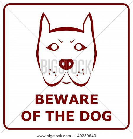 Beware of the dog. Red sign with angry dog head. Isolated vector illustration.