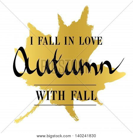 Golden vector autumn motivation background design. Fall inspirational quotation or text in gold and black color