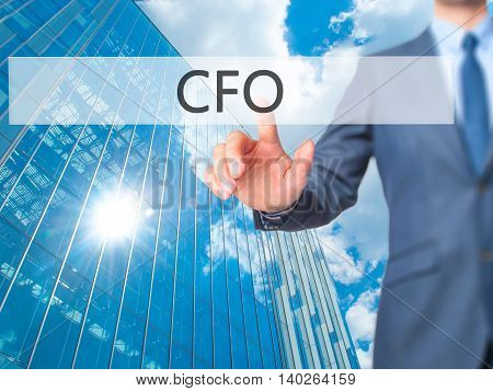 Cfo (chief Financial Officer) -  Businessman Press On Digital Screen.
