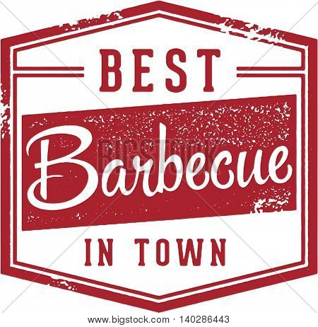 Best Barbecue in Town Vintage Sign