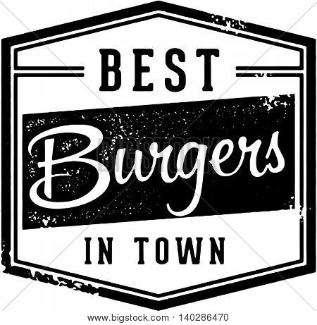 Best Burgers in Town Vintage Sign