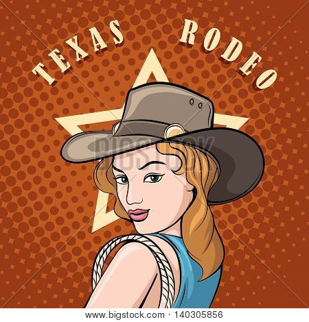 Pretty girl in cowboy hat with lasso. Pop art style. Wild West or Texas Rodeo label design