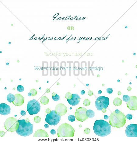 Background, template postcard with the watercolor green and turquoise bubbles (spots, blots), hand drawn on a white background, greeting card, decoration postcard or invitation