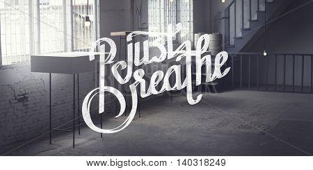 Just Breath Calmness Peaceful Mind Meditation Concept
