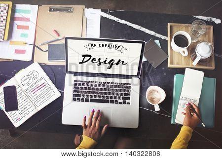 Design Be Creative Art Graphic Concept