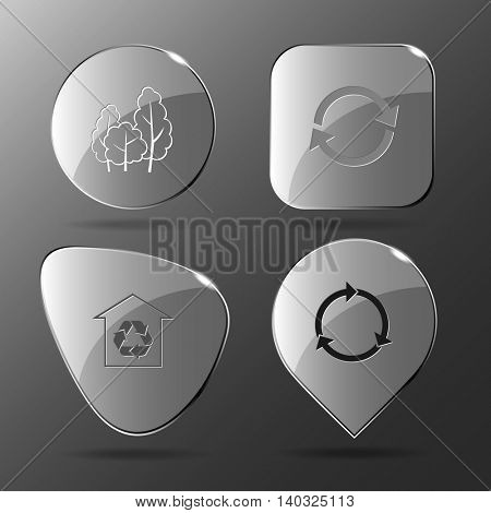 4 images: trees, recycle symbols, protection of nature. Nature set. Glass buttons. Vector illustration icon.