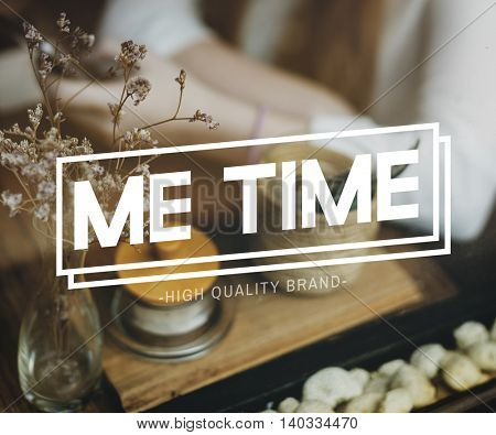 Me Time Action Progress Goal Inspiration Aim Concept