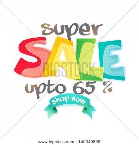 Super Sale with Upto 65% Off, Creative Poster, Banner or Flyer design, Vector illustration.