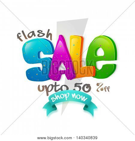 Flash Sale with Up to 50% Off, 3D colorful typographical background, Creative Poster, Banner or Flyer design, Vector illustration.