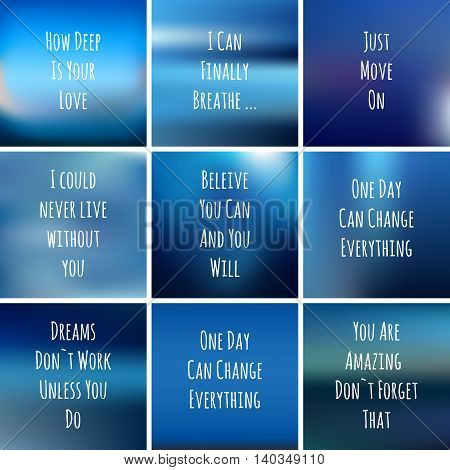 blue background with motivational phrases for design cards and gifts. Set beautiful quotes on blurred background - vector