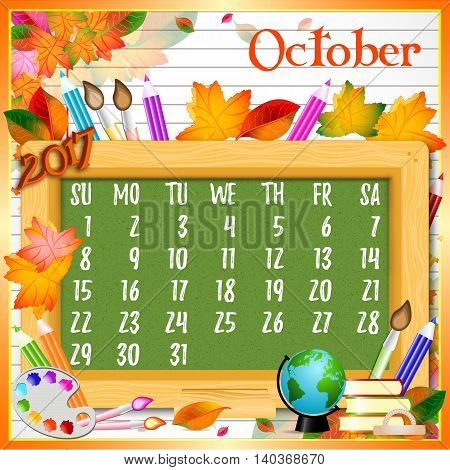 Calendar design grid with green chalkboard and school supplies on page of copybook in line. Back to school background with dates of autumn month October 2017. Vector illustration