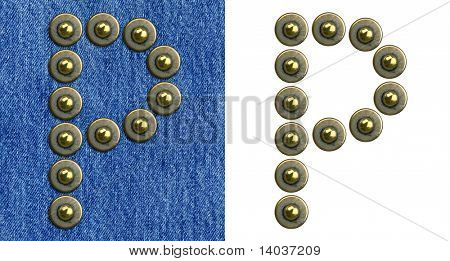 Jeans rivet alphabet letter P. On jeans background and isolated.