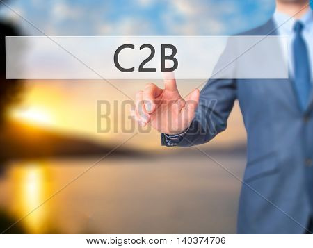 C2B  -  Businessman Click On Virtual Touchscreen.