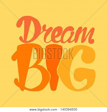 Motivation And Dream Lettering Concept