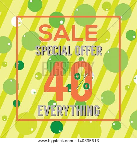 Special Offer 40 Percent On Colorful Green Bubbles And Stripes Vector Illustration. EPS 10