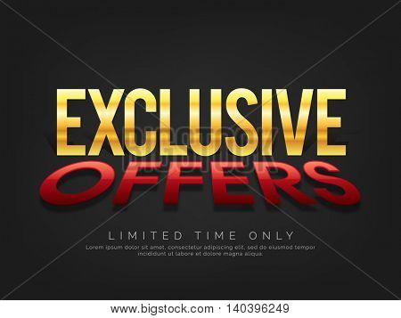 Creative Glossy Text Exclusive Offers on grey background, Limited Time Sale Poster, Banner or Flyer design. Vector illustration.
