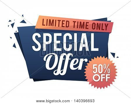 Special Offer Sale with 50% Off for Limited Time, Creative Paper Tag, Banner, Poster or Flyer design, Vector illustration.