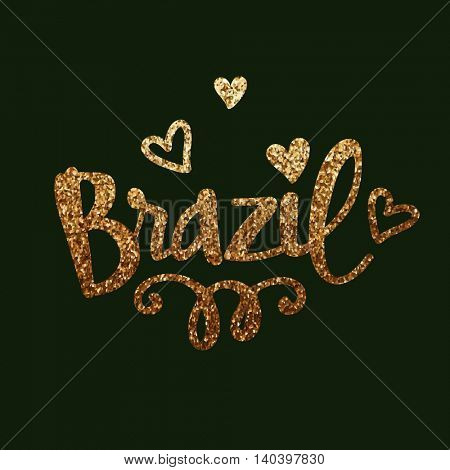 Golden Glittering Text Brazil with Hearts on green background, Elegant Poster, Banner or Flyer design.