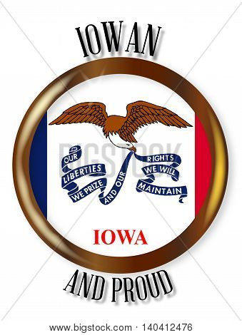 Iowa state flag button with a gold metal circular border over a white background with the text Iowan and Proud