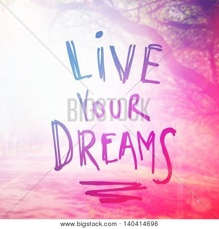 Inspirational Typographic Quote with Lighting effects - Live your Dreams