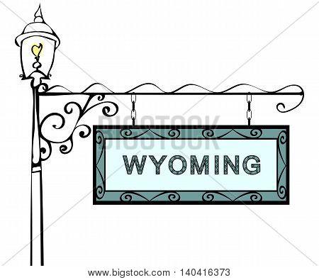 Wyoming retro pointer lamppost. Wyoming state America tourism travel.