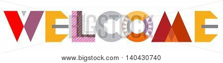 Welcome - vector decorative text architecture isolated on a white background.