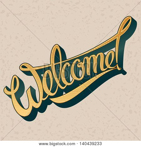 Inscription Welcome to the vintage style. Vector illustration