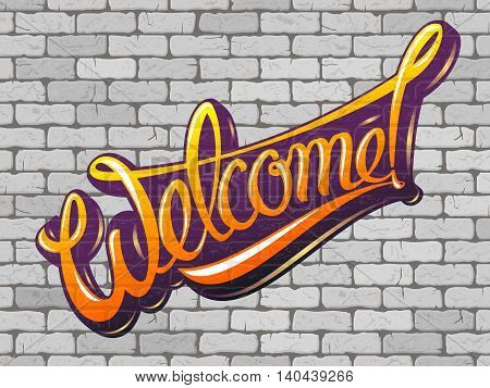 Welcome inscription on the wall of white brick. Vector illustration
