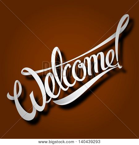 Welcome an inscription on a brown background. Vector illustration