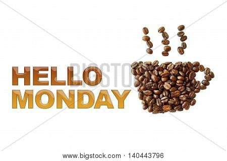 word Hello Monday with coffee beans coffee cup shape on white background