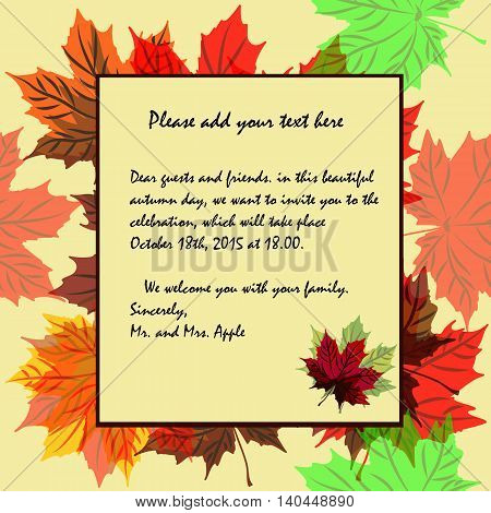 Invitation to the theme of autumn and autumn holidays in rich colors to respect and positive. Text you can choose from an invitation to gratitude and congratulations.