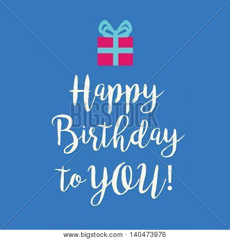 Cute Happy Birthday to You greeting card with a handwritten text and a pink wrapped birthday gift with teal ribbon bow on a blue background.