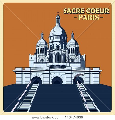 Vintage poster of Sacre Coeur in Paris, famous monument of France. Vector illustration