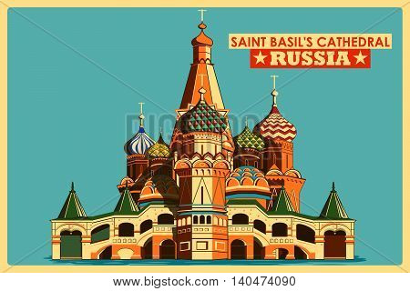 Vintage poster of Saint Basil's Cathedral in Moscow, famous monument of Russia. Vector illustration