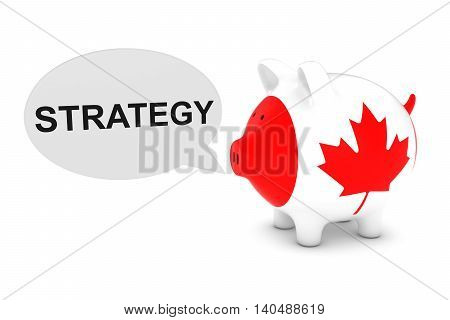 Canada Flag Piggy Bank With Strategy Text Speech Bubble 3D Illustration
