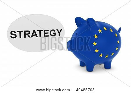 Eu Flag Piggy Bank With Strategy Text Speech Bubble 3D Illustration