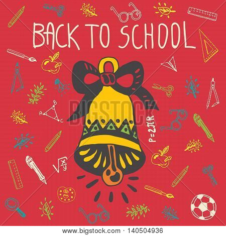 Back to school hand drawn doodle card with school bell and other school facilities. The school bell on red background