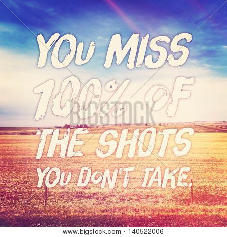 Inspirational Typographic Quote with Lighting effects - You miss 10% of the shots you don't take