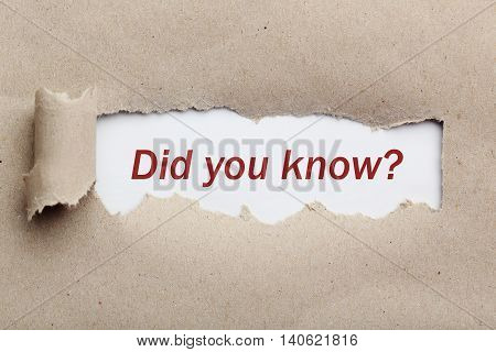 Torn brown paper for text, did you know