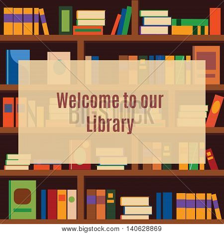 Library background banner with bookshelves and welcome message. vector illustration