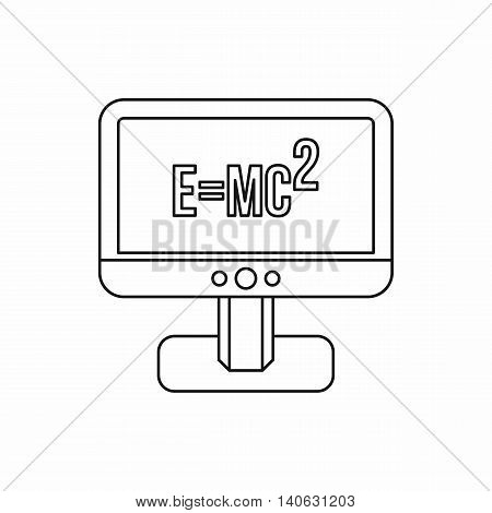 Monitor with Einstein formula icon in outline style isolated on white background. Science symbol