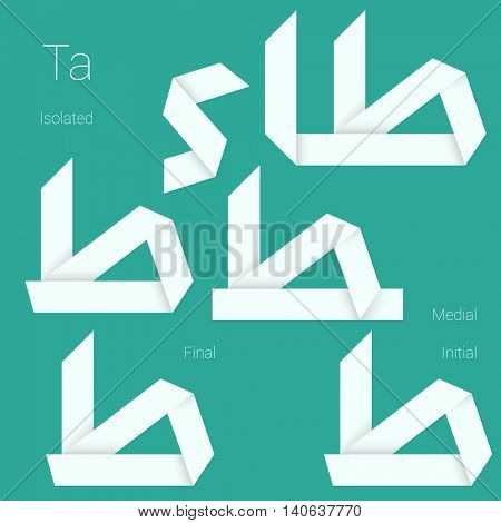 Folded paper Arabic typeface. Letter Ta. Initial, middle, final and isolated forms.