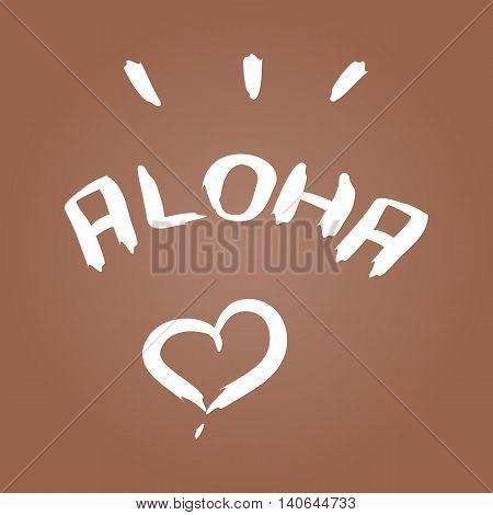Handwritten inscription Aloha heart brush strokes. Colorful template for design.